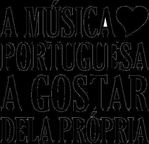 A Musica Portuguesa a Gostar Dela Propria | Clipping | Dealema
