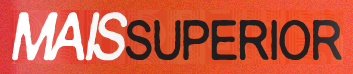 Mais Superior | Clipping | Dealema
